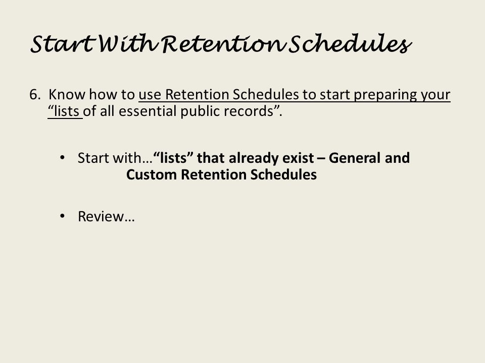 Start With Retention Schedules