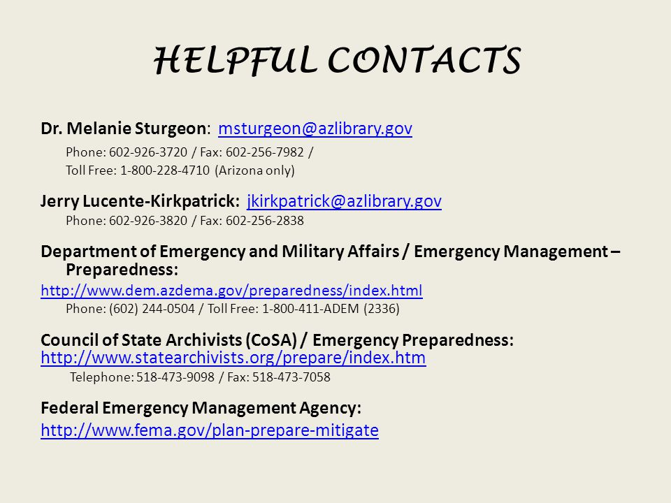 HELPFUL CONTACTS Dr. Melanie Sturgeon: msturgeon@azlibrary.gov