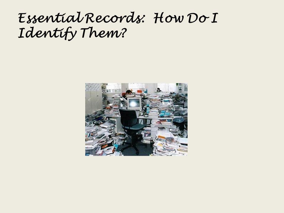 Essential Records: How Do I Identify Them