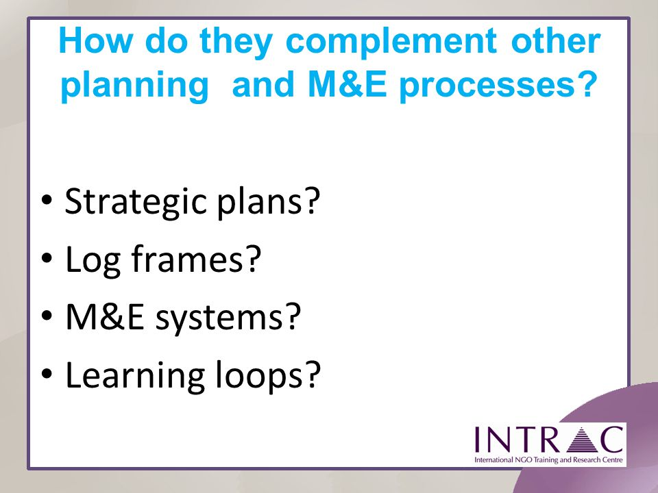 How do they complement other planning and M&E processes