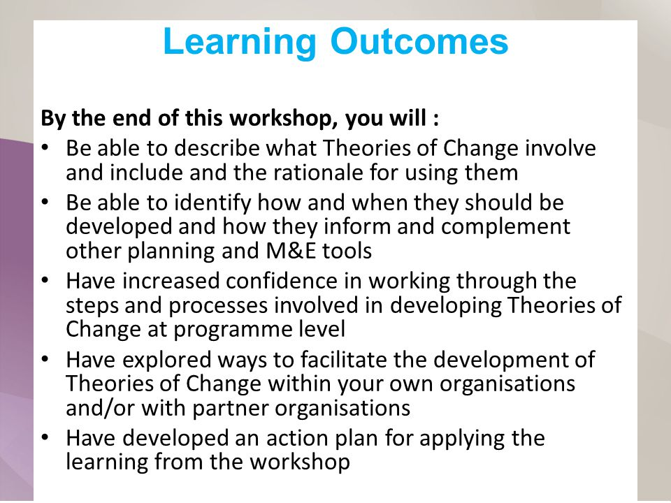 Learning Outcomes By the end of this workshop, you will :