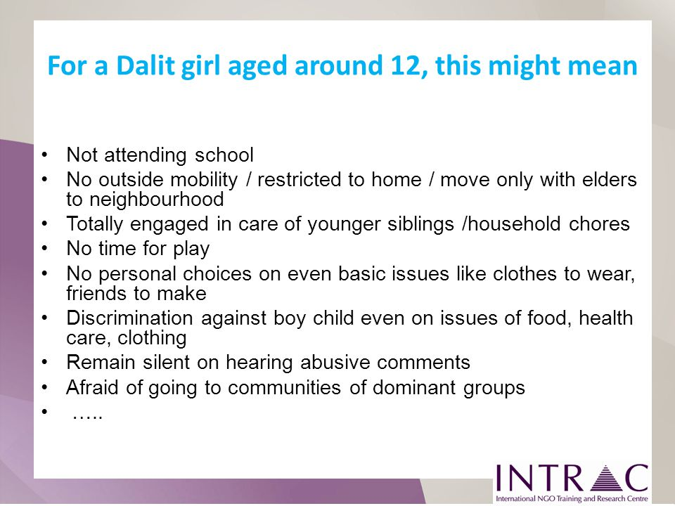 For a Dalit girl aged around 12, this might mean
