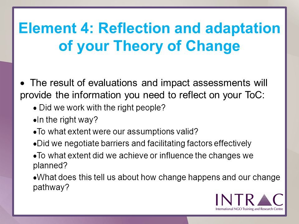 Element 4: Reflection and adaptation of your Theory of Change