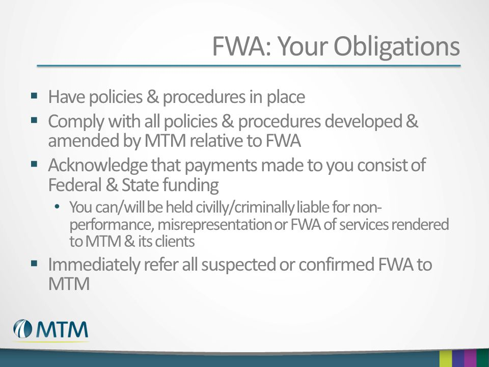 FWA: Your Obligations Have policies & procedures in place