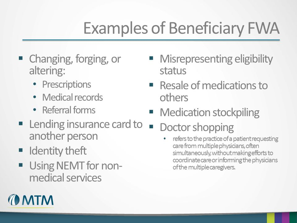 Examples of Beneficiary FWA