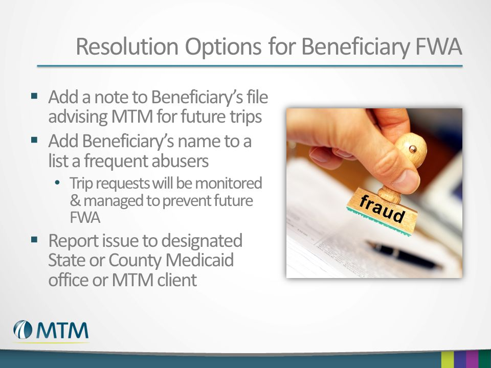 Resolution Options for Beneficiary FWA