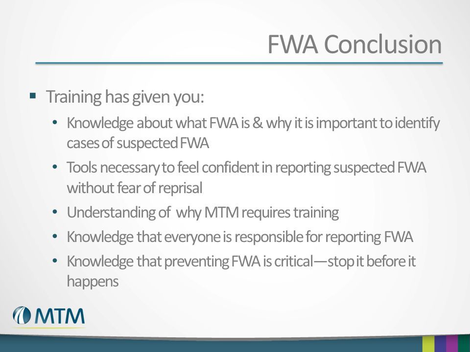 FWA Conclusion Training has given you: