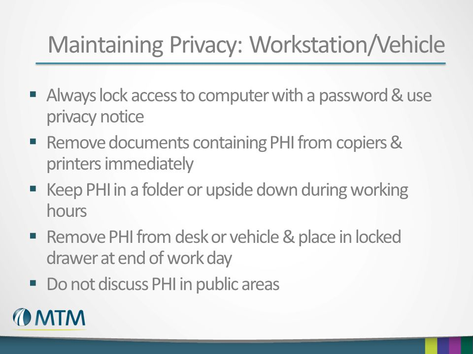 Maintaining Privacy: Workstation/Vehicle