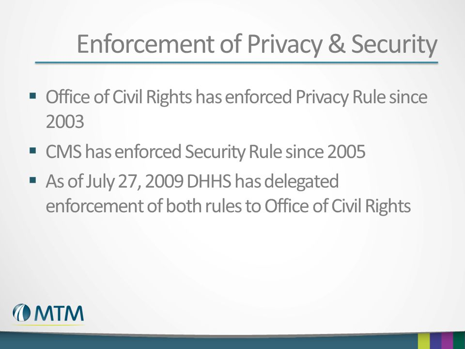 Enforcement of Privacy & Security
