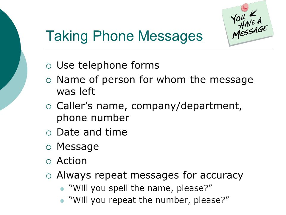 Taking Phone Messages Use telephone forms