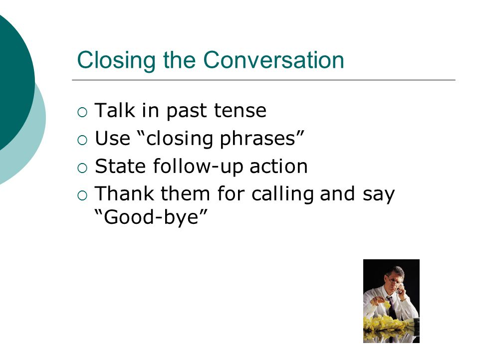 Closing the Conversation