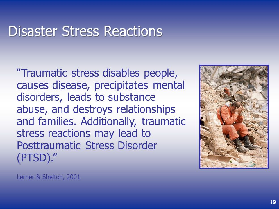 Disaster Stress Reactions