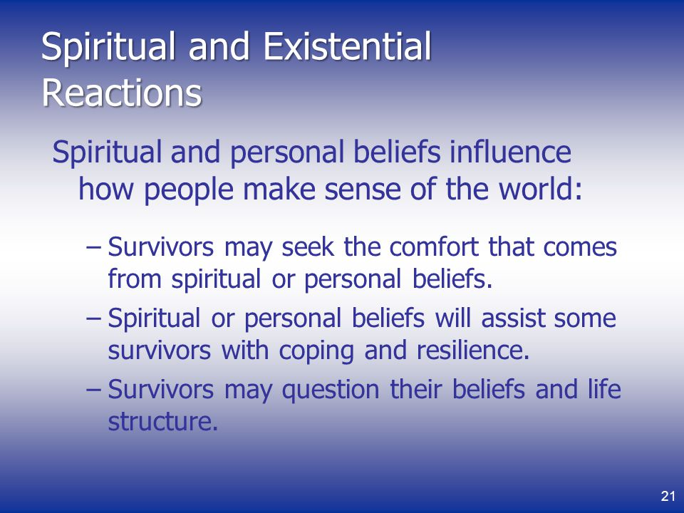 Spiritual and Existential Reactions