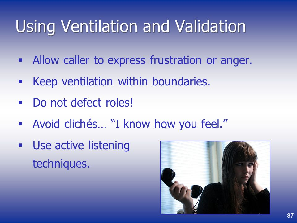 Using Ventilation and Validation