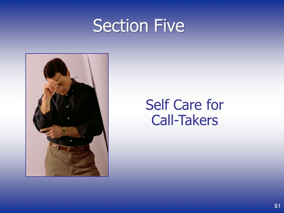 Self Care for Call-Takers