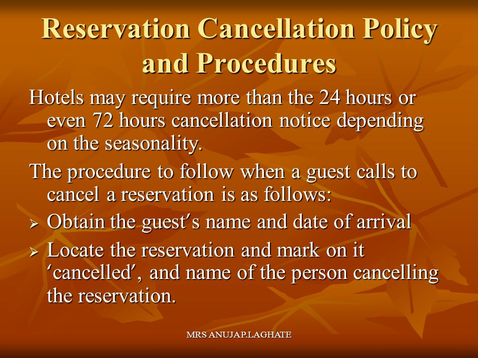 Reservation Cancellation Policy and Procedures