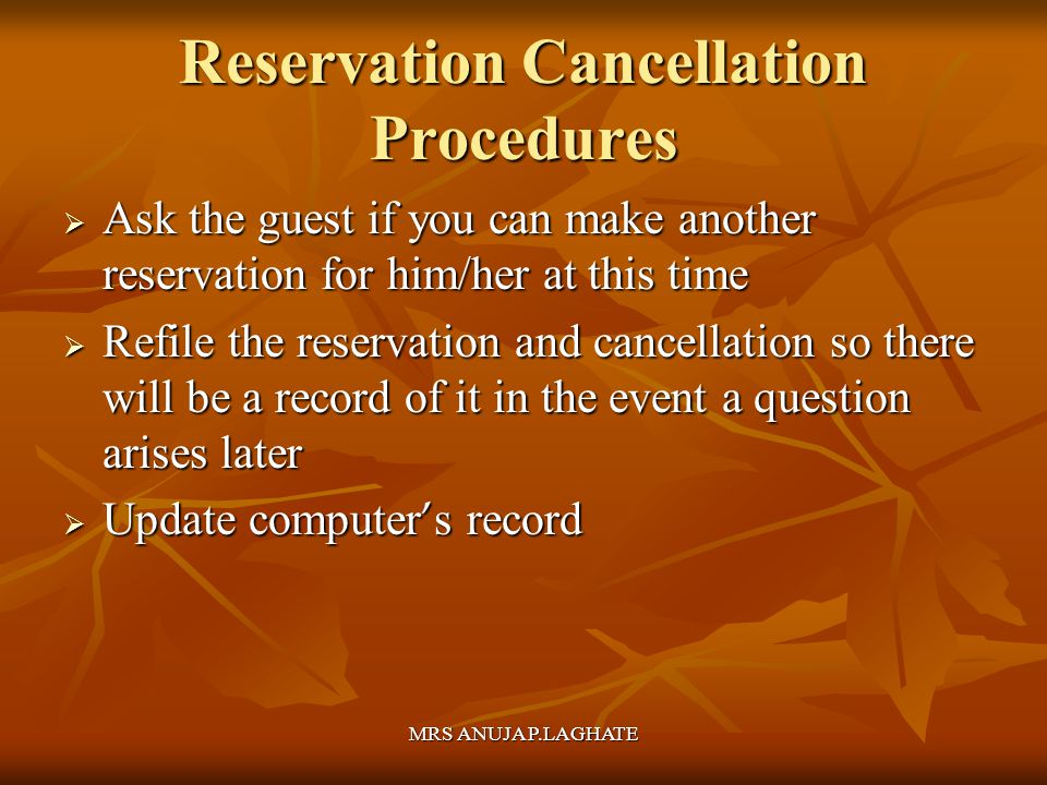 Reservation Cancellation Procedures