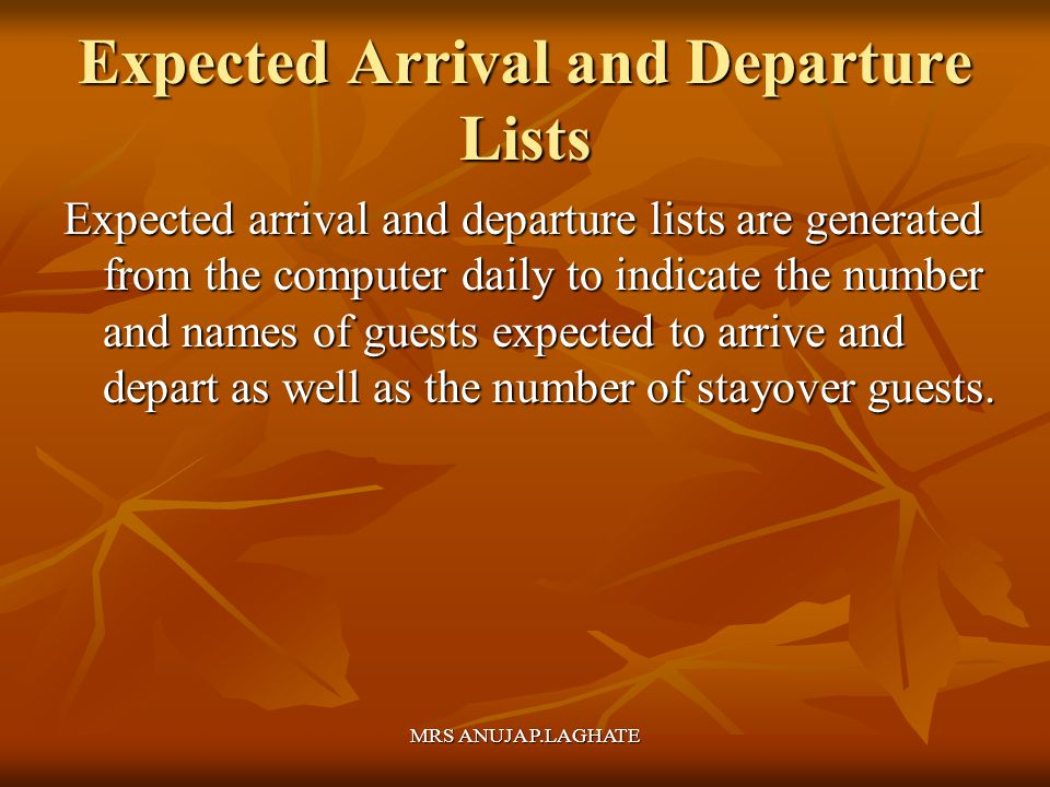 Expected Arrival and Departure Lists