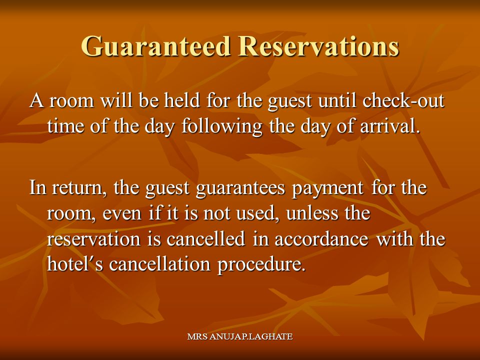 Guaranteed Reservations