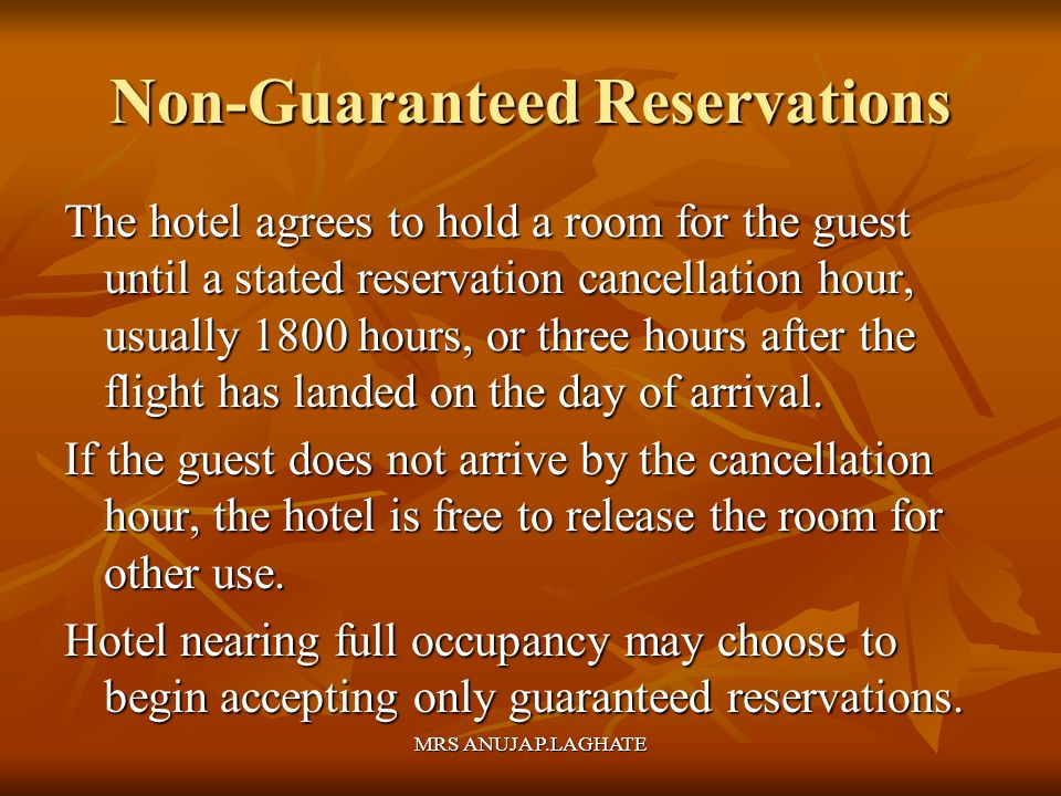 Non-Guaranteed Reservations