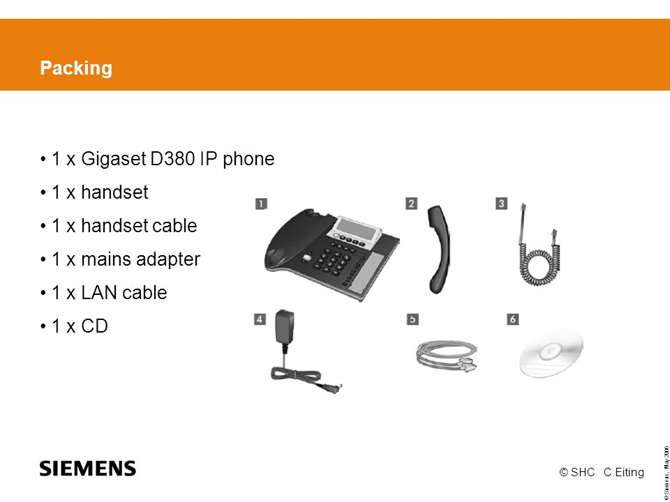 Packing 1 x Gigaset D380 IP phone 1 x handset 1 x handset cable