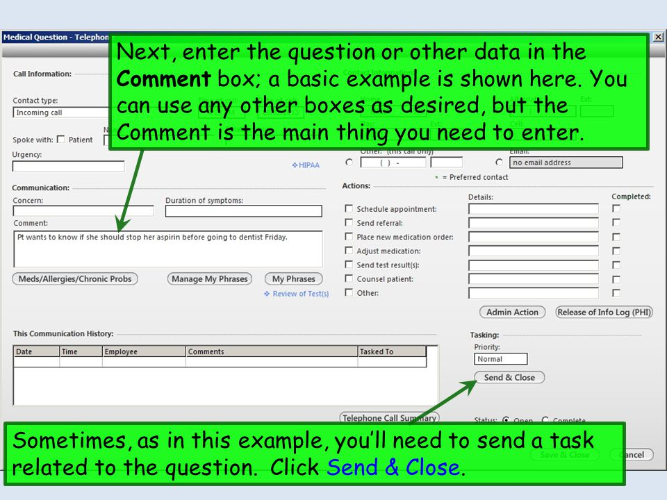 Next, enter the question or other data in the Comment box; a basic example is shown here. You can use any other boxes as desired, but the Comment is the main thing you need to enter.