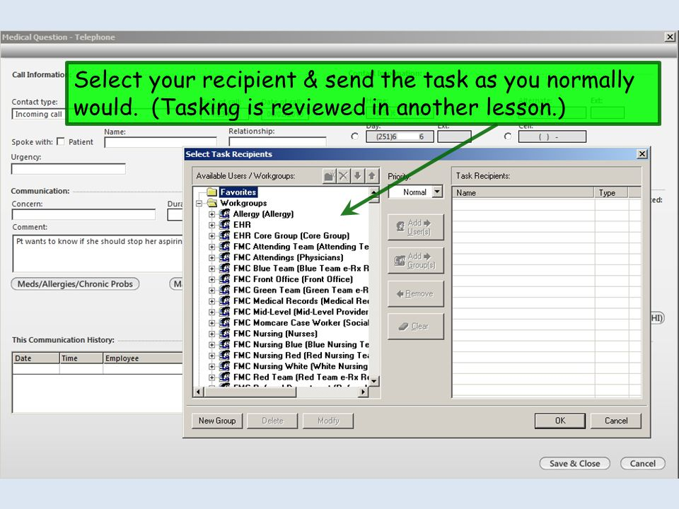Select your recipient & send the task as you normally would