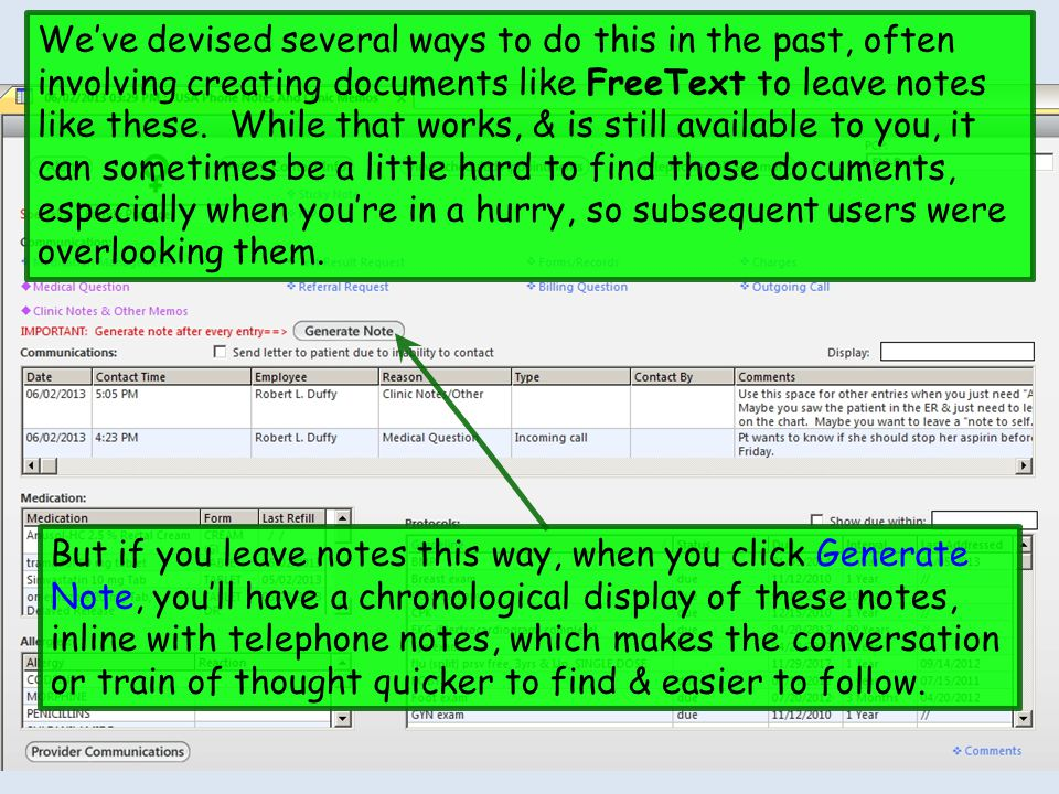 We've devised several ways to do this in the past, often involving creating documents like FreeText to leave notes like these. While that works, & is still available to you, it can sometimes be a little hard to find those documents, especially when you're in a hurry, so subsequent users were overlooking them.