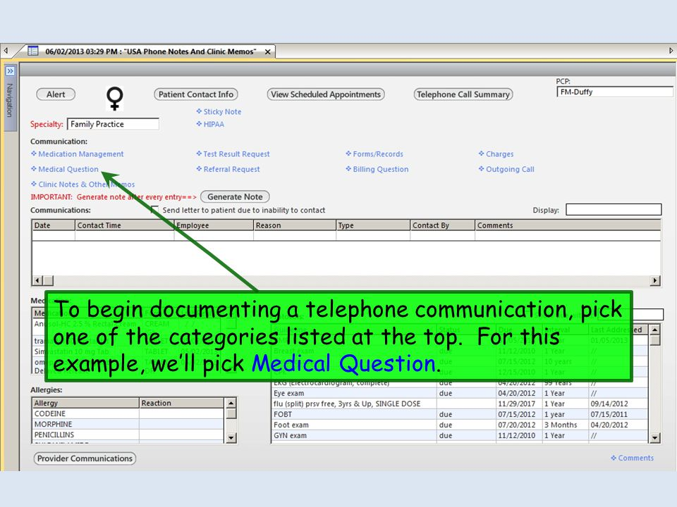 To begin documenting a telephone communication, pick one of the categories listed at the top.