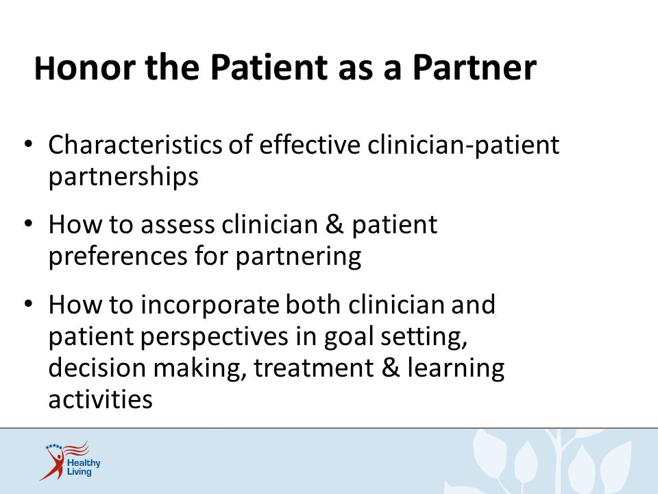Honor the Patient as a Partner