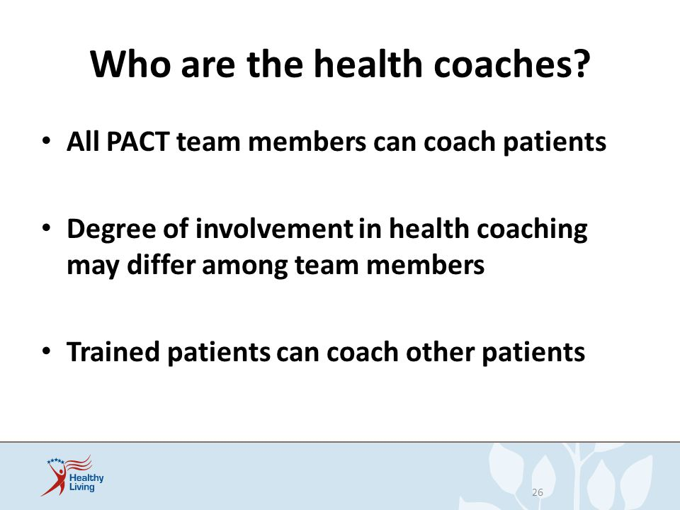 Who are the health coaches