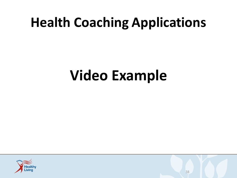 Health Coaching Applications