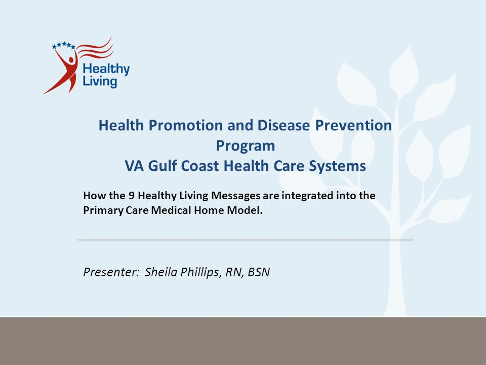Health Promotion and Disease Prevention Program VA Gulf Coast Health Care Systems