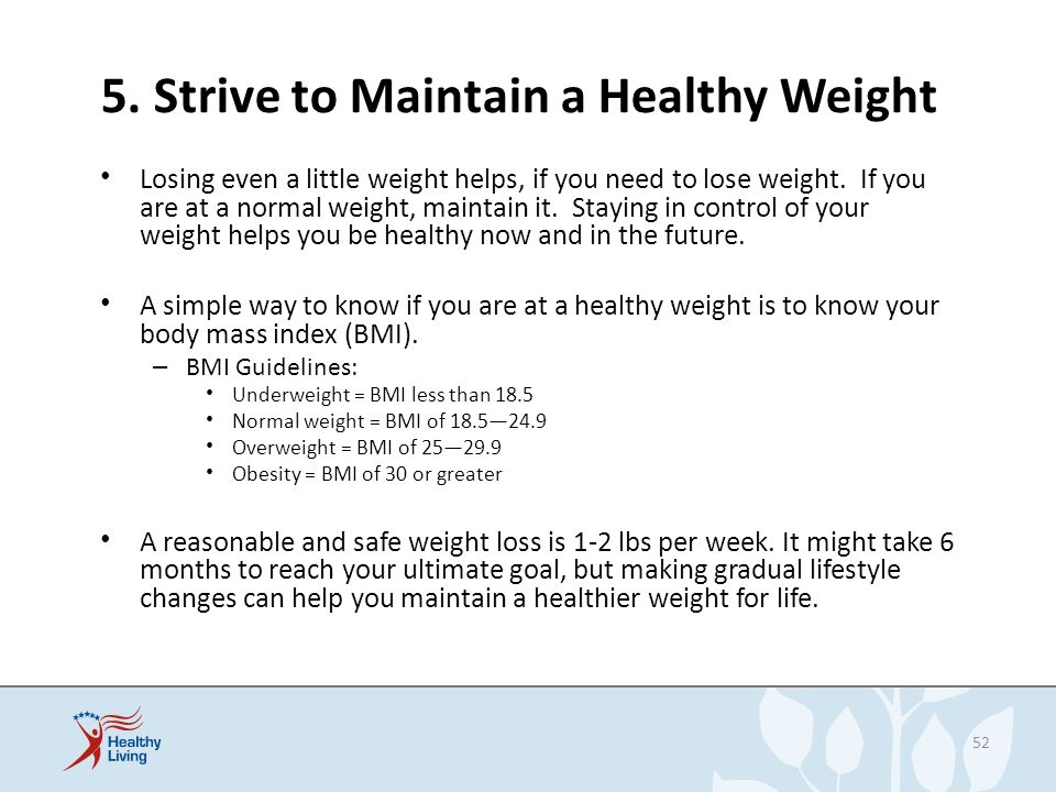5. Strive to Maintain a Healthy Weight