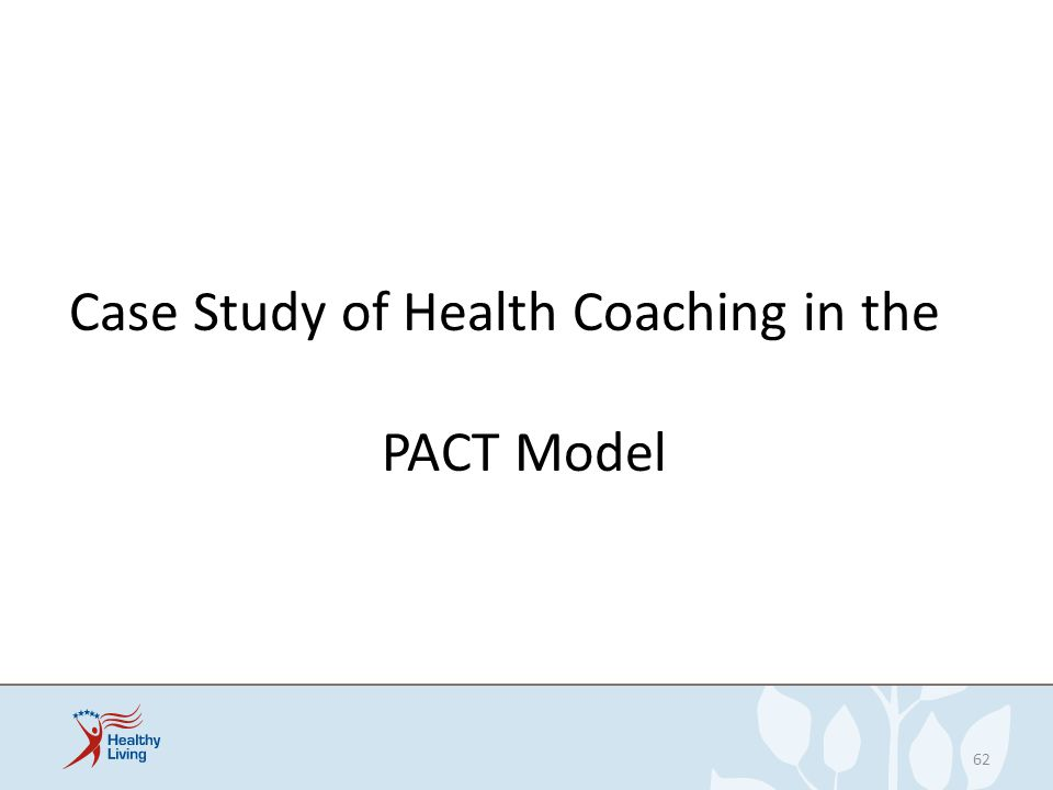 Case Study of Health Coaching in the PACT Model