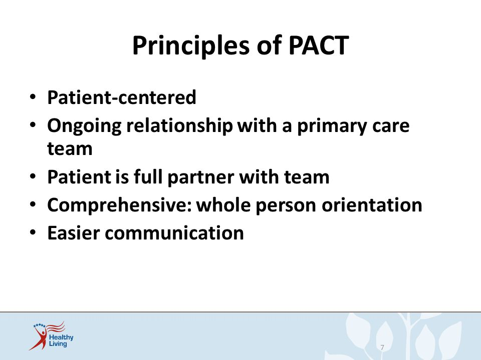 Principles of PACT Patient-centered