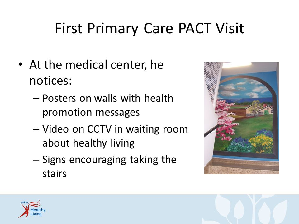 First Primary Care PACT Visit