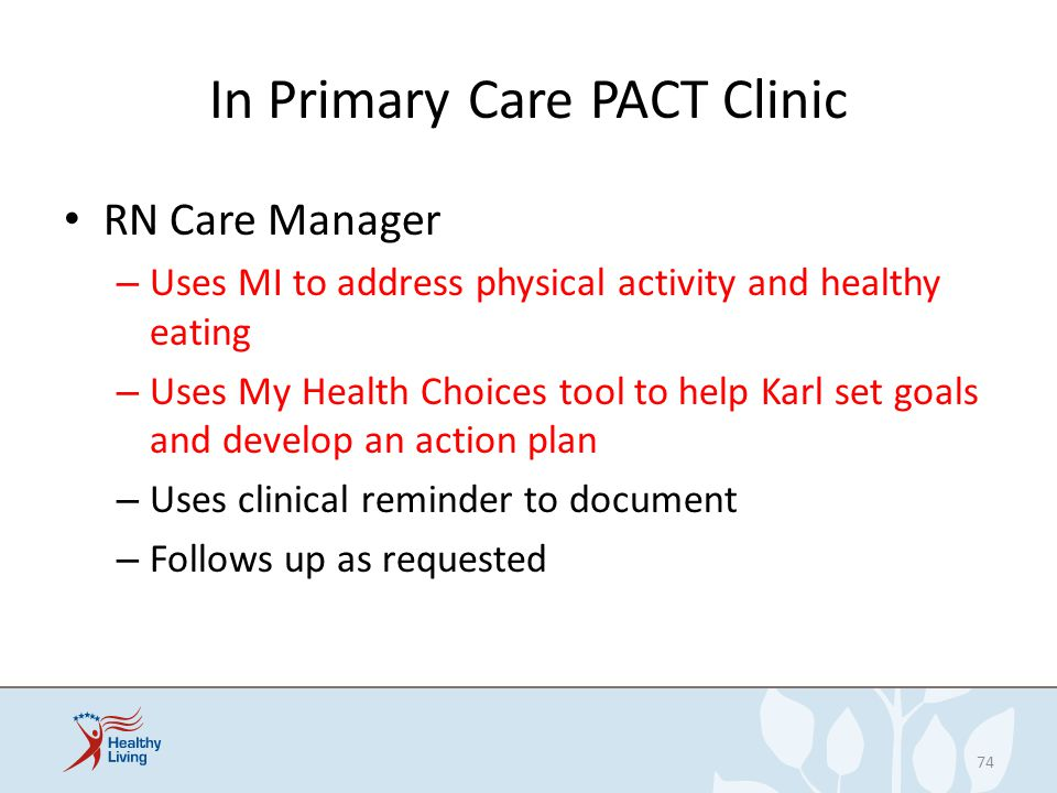 In Primary Care PACT Clinic