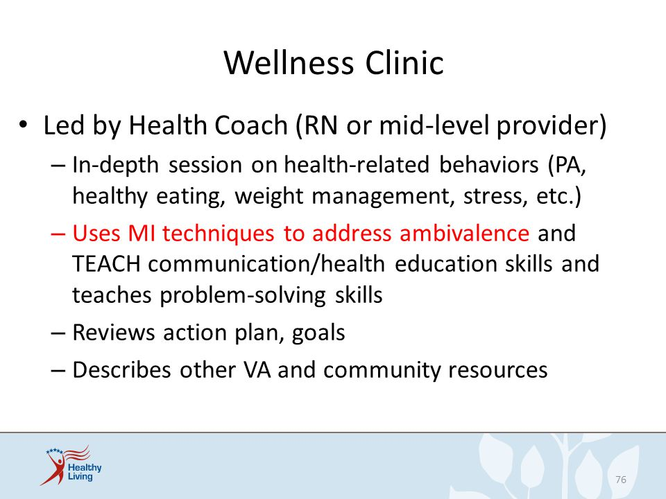 Wellness Clinic Led by Health Coach (RN or mid-level provider)