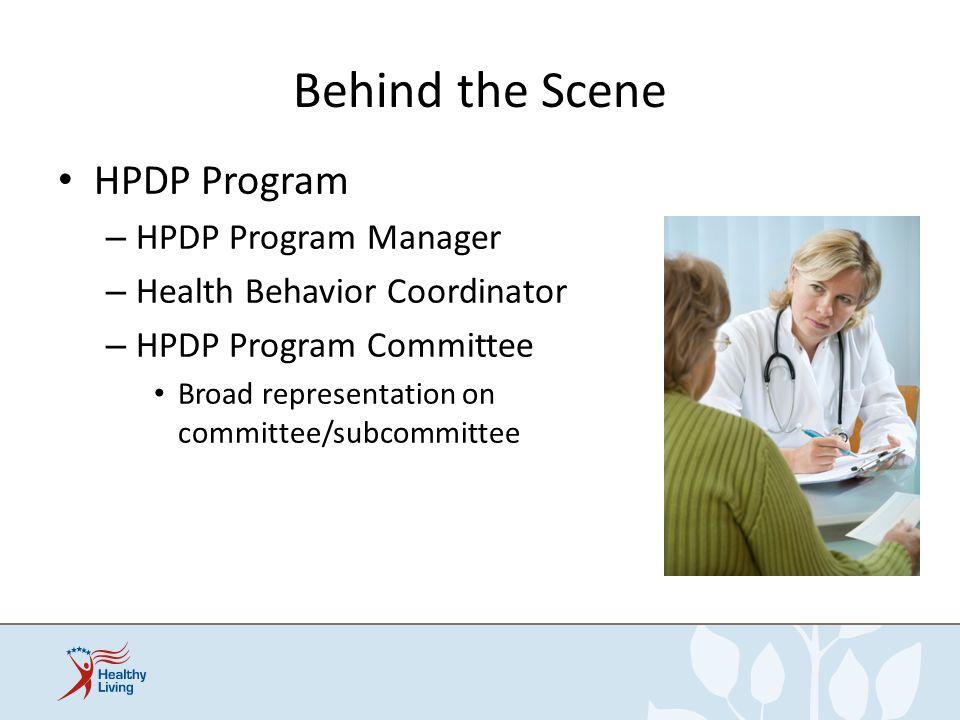 Behind the Scene HPDP Program HPDP Program Manager