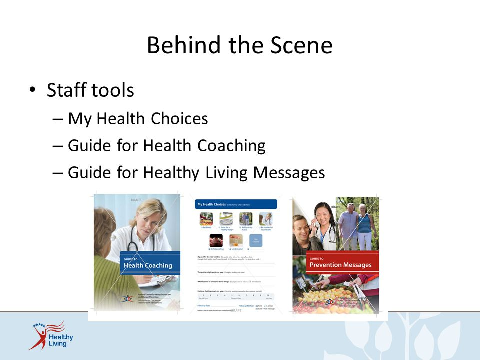Behind the Scene Staff tools My Health Choices