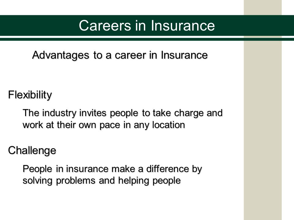 Advantages to a career in Insurance