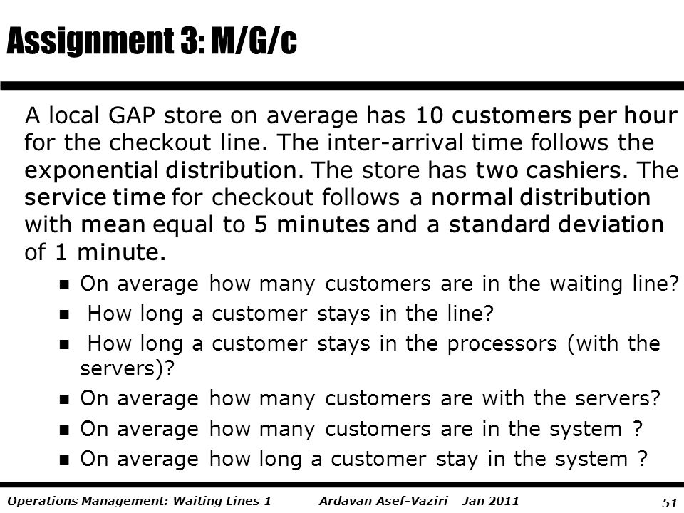 Assignment 3: M/G/c