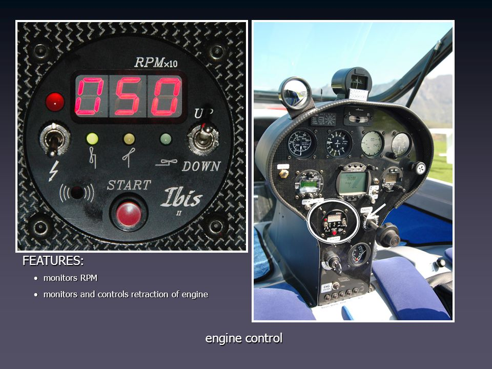 FEATURES: engine control monitors RPM