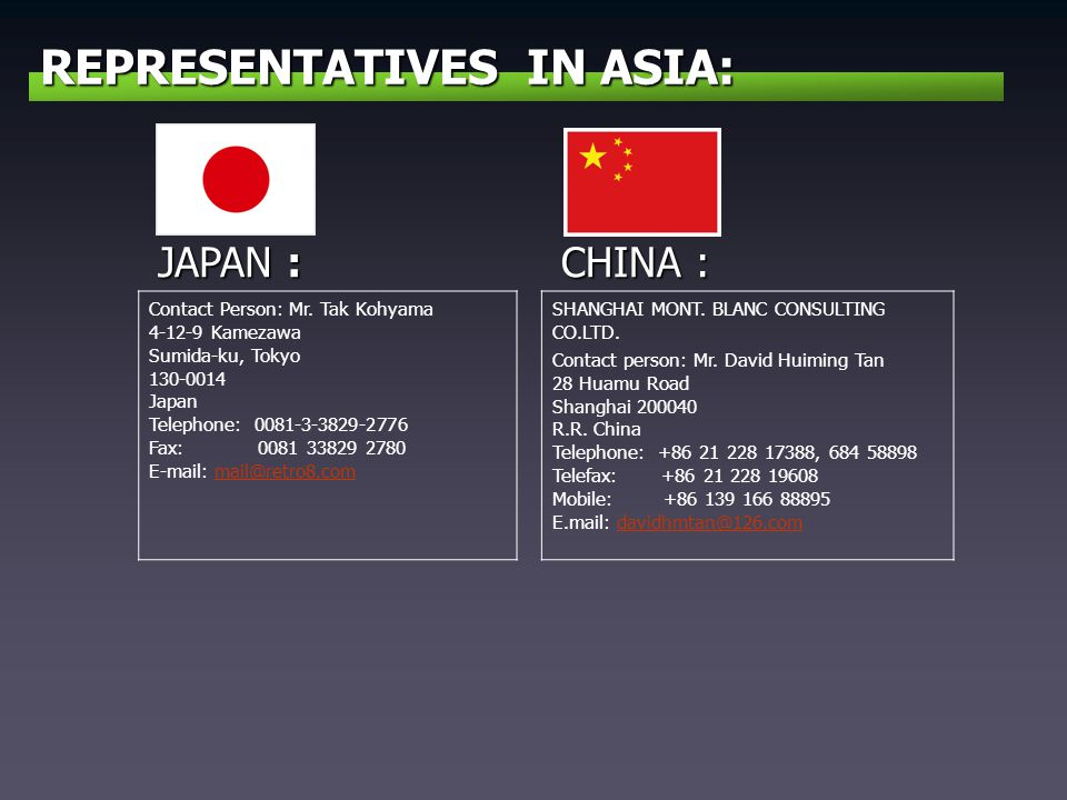 REPRESENTATIVES IN ASIA: