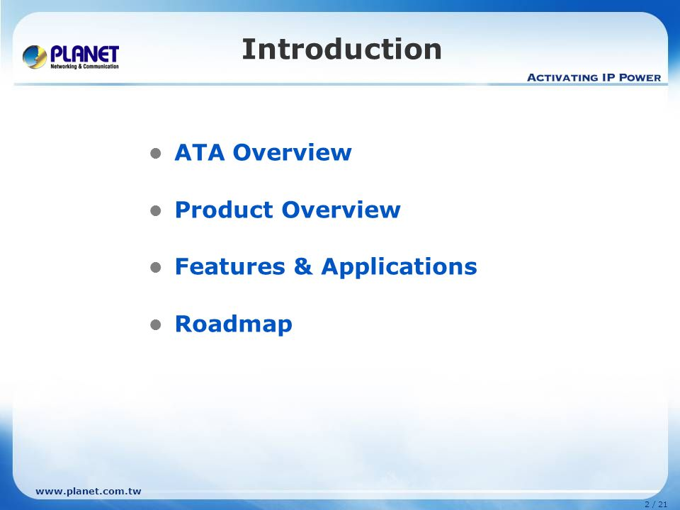 Introduction ATA Overview Product Overview Features & Applications