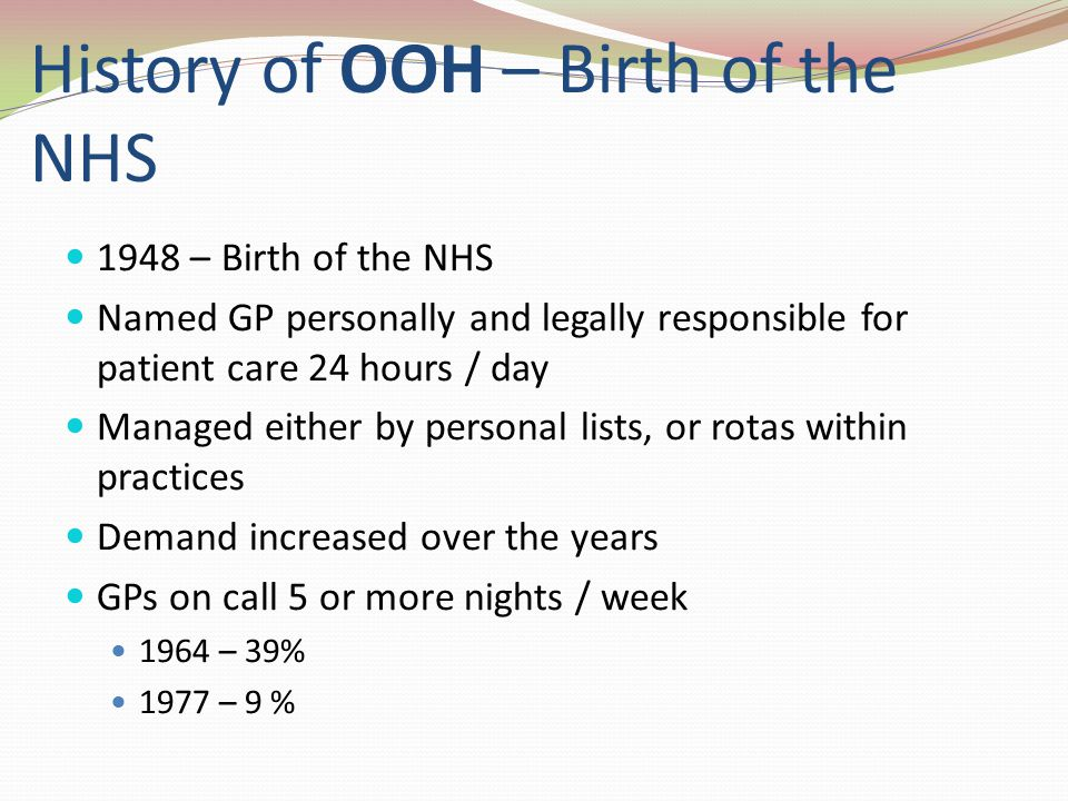 History of OOH – Birth of the NHS