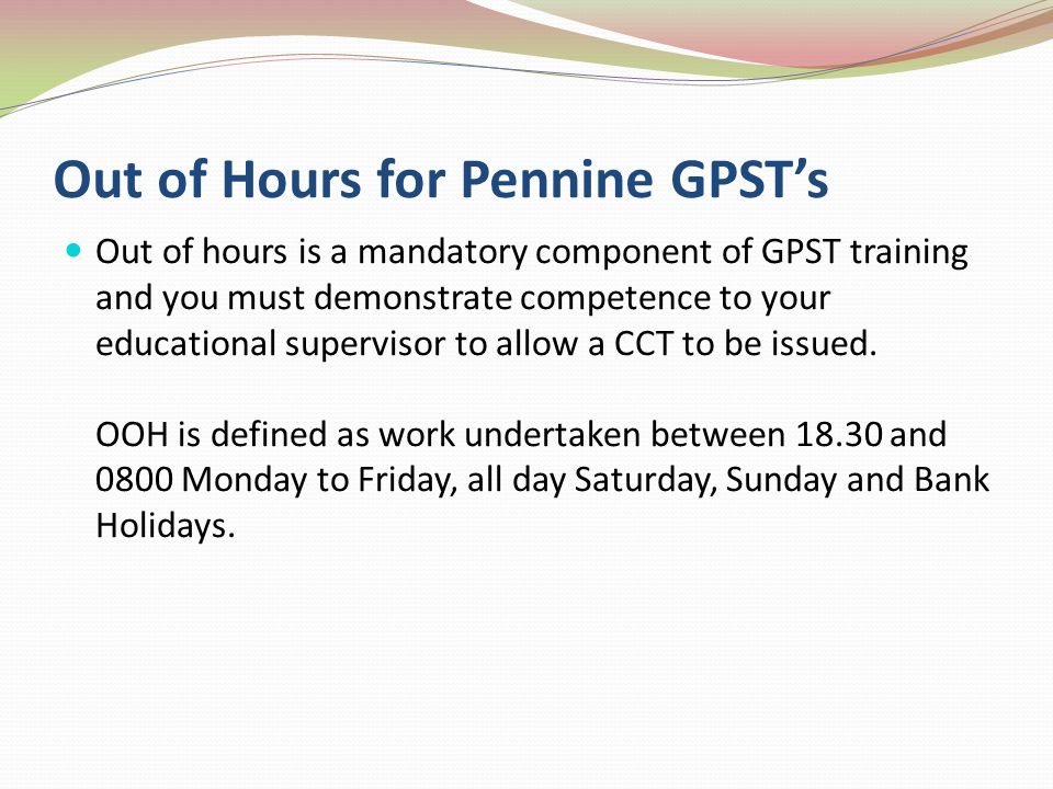 Out of Hours for Pennine GPST's