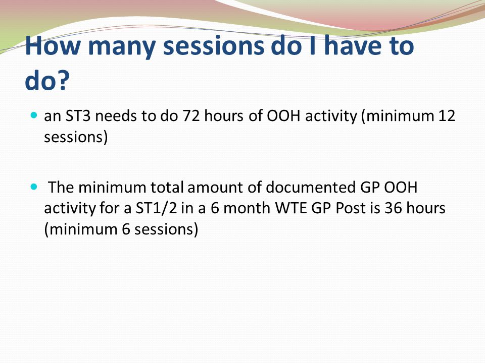 How many sessions do I have to do