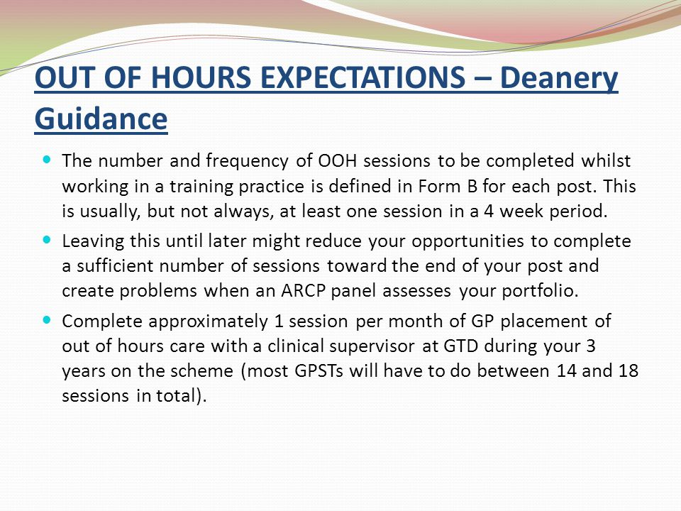 OUT OF HOURS EXPECTATIONS – Deanery Guidance